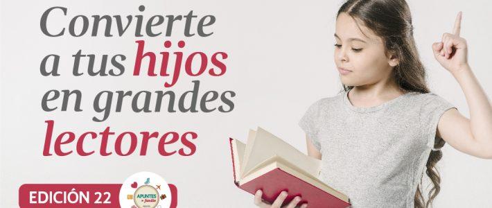 Convierte a tus hijos en grandes lectores