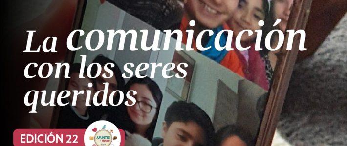 La comunicación con los seres queridos